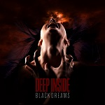 Black Dreams: Deep Inside