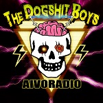 The Dogshit Boys: Aivoradio