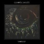Chaotic Sanity: Worship