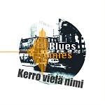 Bluesmies: Kerro vielä nimi
