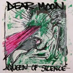 Dear Moon: Queen of Silence