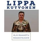 Lippa Kutvonen: Älä rakastu rakastajaan