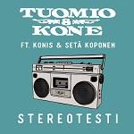 Tuomio & Kone (feat. Konis, Setä Koponen): Stereotesti