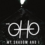 The OHO: My Shadow And I