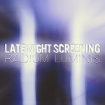 Late Night Screening: Radium Luminis