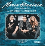 Maria Hänninen & Jake's Blues Band (feat. Ken Hensley & Hannu Leidén): Frozen