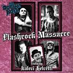 The Dogshit Boys (feat. Kalevi Helvetti): Flashrock Massacre