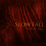 Slow Fall: Exile The Day