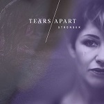 Tears Apart: Stronger
