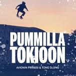 Avionin Prinssi & Tono Slono: Pummilla Tokioon