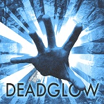 Deadglow: Escape