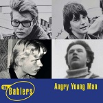 The Bablers: Angry Young Man