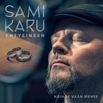 Sami Karu: Näin se vaan menee