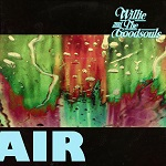 Willie and The Goodsouls: Air