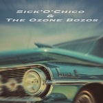 Sick'O'Chico & The Ozone Bozos: Demo '92