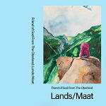 Friend of God from the Oberland: Lands / Maat