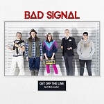 Bad Signal (feat. Mick Jacker): Get off the Line