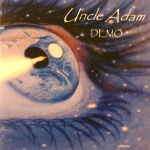 Uncle Adam: Demo 2005