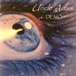 Uncle Adam: Demo 2005
