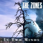 The Zones: In Two Minds