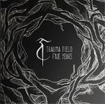 Trauma Field: Five Years