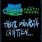 Äänet Käskee (feat. Paatti & Pavel): Tästä päivästä lähtien