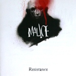 Malice: Resistance