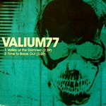 Valium77: Time To Break Out