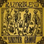 Razorblend: The Sinister Groove