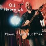 Olli Helenius: Minuun voit luottaa
