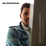 Sampo Hiukkanen String Theory: Blooming