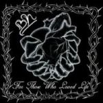 Black Heart: For Those Who Loved Life