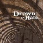 Drown in Hate: Promo 2007