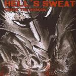 Hell´s Sweat: Chase the Dragon