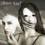 Random Mullet: Infection