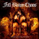 Full Blown Chaos: Heavy Lies The Crown