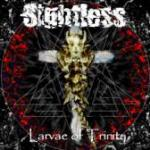 Sightless: Larvae of Trinity