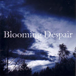 Blooming Despair