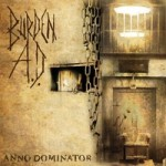 Burden A.D.: Anno Dominator