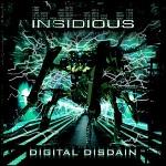 Insidious: Digital Disdain