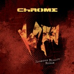 Chrome: Abortive Reality Rehab