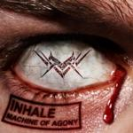 Inhale: Machine Of Agony