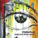 Stereopolis: Interactive Virtual Reality