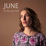 JUNE: The Message Field