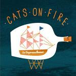Cats On Fire � Our Temperance Movement