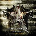 Dope Stars Inc – 21 Century Slave