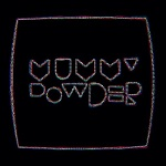 Mummypowder: Sara's Song