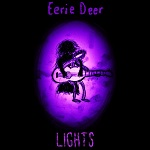 Eerie Deer: Lights