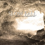 Slow Fall: Under This Corroded Sky