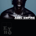 Alec Empire: The Golden Foretaste of Heaven